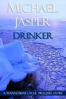 Michael Jasper - Drinker