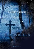 Cover for 'El secreto de Álamos Reales'