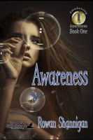 Cover for 'Awareness; Book One of Awakening Awareness'