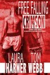 Free Falling Crimson by Laura Harner