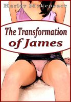 Cover for 'The Transformation Of James'