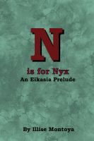 Cover for 'N is for Nyx: An Eikasia Prelude'