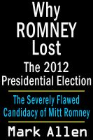 Cover for 'Why Romney Lost The 2012 Presidential Election'
