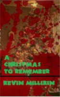 Cover for 'A Christmas to Remember: A Zombie Story'