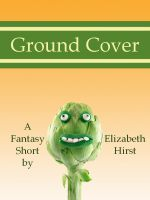 Cover for 'Ground Cover'