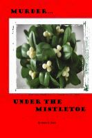 Cover for 'Murder Under the Mistletoe'