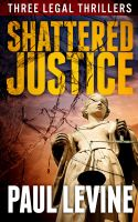 Cover for 'Shattered Justice'