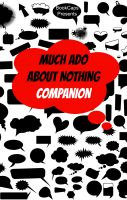 Cover for 'Much Ado About Nothing Companion (Includes Study Guide, Historical Context, Biography, and Character Index)'