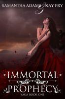 Samantha Adams - Immortal Prophecy