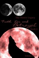 Cover for 'Truth, Lies and Betrayal - The Mauve Legacy Book 2'