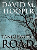 Cover for 'Tanglewood Road'