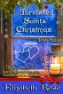 Tarnished Saints' Christmas by Elizabeth Rose