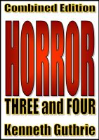 Cover for 'Horror: 3 and 4 (Combined Edition)'