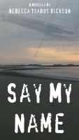Cover for 'Say My Name'