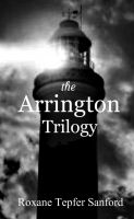 Cover for 'Box Set: The ArringtonTrilogy'