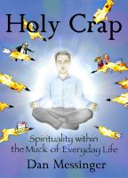 Cover for 'Holy Crap: Spirituality Within the Muck of Everyday Life'