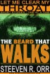 The Beard That Walks by Steeven R. Orr