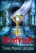 BloodVault (The Dantonville Legacy Book 3) by Tima Maria Lacoba