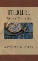 Cover for 'Interlude: A Collection of Short Stories'