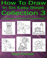 Tanya  Provines - How To Draw In Six Easy Steps Collection 3