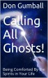 Calling All Ghosts!   by Don Gumball  (edited by Vince Iuliano) by Vince Iuliano
