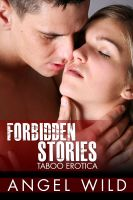 Cover for 'Forbidden Stories (Taboo Erotica - 9 Book Bundle)'
