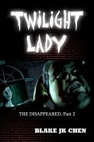 Cover for 'Twilight Lady: The Disappeared #2'