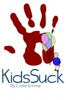 Cover for 'Kids Suck'