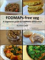 Cover for 'FODMAPs-free veg: A vegetarian guide to FODMAPs elimination'