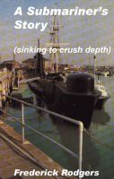 Cover for 'A Submariners Story (Sinking to Crush Depth)(short story)'