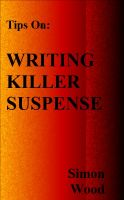 Cover for 'Writing Killer Suspense'