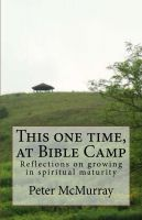 Cover for 'This one time at Bible Camp'