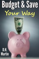 Cover for 'Budget and Save Your Way'
