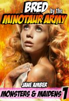 Cover for 'Bred by the Minotaur Army (Gangbang Erotica)'