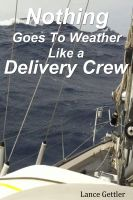 Cover for 'Nothing Goes to Weather Like a Delivery Crew'