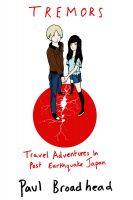 Cover for 'Tremors - Travel Adventures in Post Earthquake Japan'