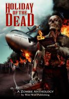 Cover for 'Holiday of the Dead - Zombie Anthology'
