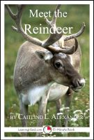 Cover for 'Meet the Reindeer: A 15-Minute Book for Early Readers'