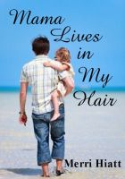 Cover for 'Mama Lives in My Hair'