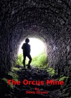 Cover for 'The Orcus Mine'