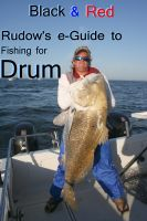 Cover for 'Black & Red: Rudow's e-Guide to Fishing for Drum'