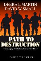 Cover for 'Path to Destruction (Apocalyptic Novelette)'