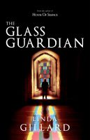 Cover for 'The Glass Guardian'