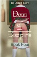 Cover for 'The Dean of Discipline, Book 4'