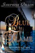 Blue Flame, The Blue Series Volume 8 by Josephine Dillon