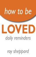 Cover for 'How to be LOVED Daily Reminders'