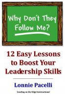 Cover for 'Why Don't They Follow Me?  12 Easy Lessons to Boost Your Leadership Skills'
