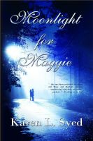 Karen L. Syed - Moonlight For Maggie