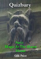 Cover for 'Quizbury: Magic At The Manor House'
