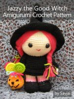 Cover for 'Jazzy the Good Witch Amigurumi Crochet Pattern'